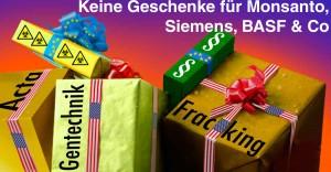 TTIP: Keine Geschenke für Monsanto, Siemens, BASF & Co